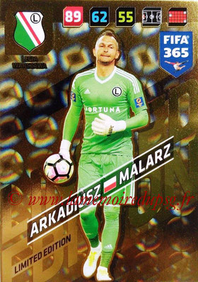 2017-18 - Panini FIFA 365 Cards - N° LE-AM - Arkadiusz MALARZ (Legia Varsovie) (Limited Edition)