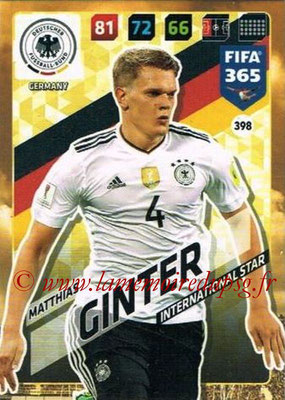 2017-18 - Panini FIFA 365 Cards - N° 398 - Matthias GINTER (Allemagne) (International Star)