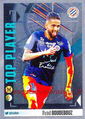 2016-17 - Panini Ligue 1 Stickers - N° 548 - Ryad BOUDEBOUZ (Montpellier) (Top Player)
