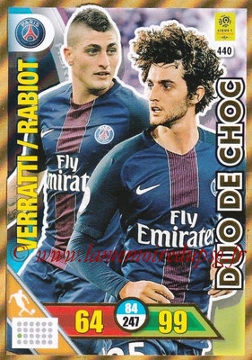 2017-18 - Panini Adrenalyn XL Ligue 1 - N° 440 - Adrien RABIOT + Marco VERRATTI (Paris Saint-Germain) (Duo de Choc)