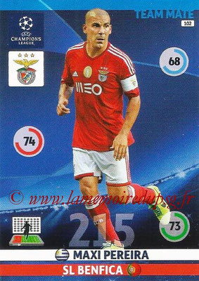 2014-15 - Adrenalyn XL champions League N° 102 - Maxi PEREIRA (SL Benfica)