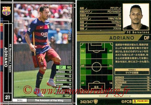 2015-16 - Panini WCCF - N° 242 - ADRIANO (FC Barcelone)