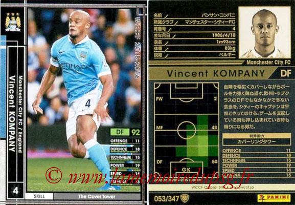 2015-16 - Panini WCCF - N° 053 - Vincent KOMPANY (Manchester City FC)