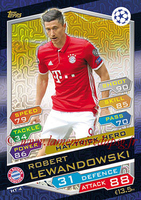 2016-17 - Topps UEFA Champions League Match Attax - N° HT4 - Robert LEWANDOWSKI (FC Bayern Munich) (Hat-Trick Hero)