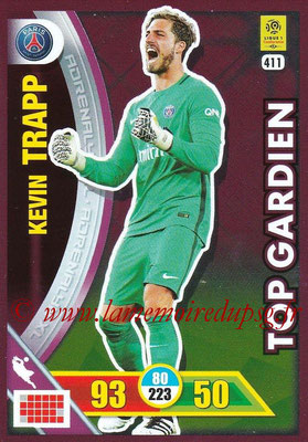 2017-18 - Panini Adrenalyn XL Ligue 1 - N° 411 - Kevin TRAPP (Paris Saint-Germain) (Top Gardien)