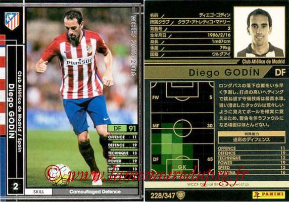 2015-16 - Panini WCCF - N° 228 - Diego GODIN (Club Atlético de Madrid)