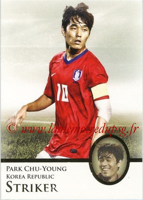 2013 - Futera World Football Unique - N° 070 - Park CHU-YOUNG (Corée du Sud) (Striker)