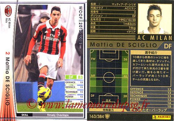 2012-13 - WCCF - N° 163 - Mattia DE SCIGLIO (Milan AC)