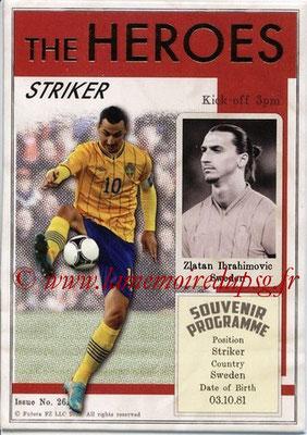 N° HER26 - Zlatan IBRAHIMOVIC (2012-??, PSG > 2013, Suède) (Striker) (The Heroes)
