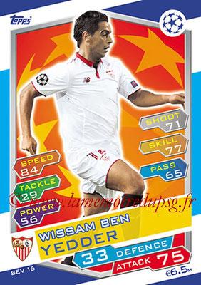 2016-17 - Topps UEFA Champions League Match Attax - N° SEV16 - Wissam BEN (FC Seville)