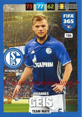 2016-17 - Panini Adrenalyn XL FIFA 365 - N° 186 - Johannes GEIS (FC Schalke 04) (2)