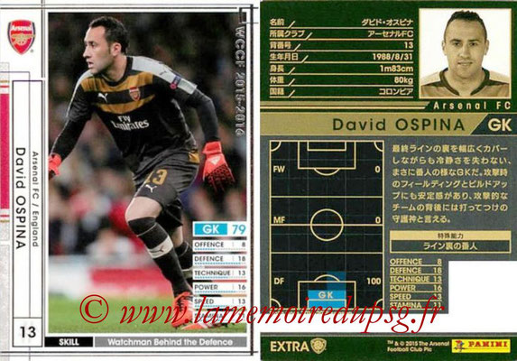 2015-16 - Panini WCCF - N° EXT14a - David OSPINA (Arsenal FC) (Extra)