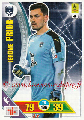 2017-18 - Panini Adrenalyn XL Ligue 1 - N° 048 - Jérôme PRIOR (Bordeaux)