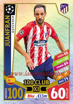 2017-18 - Topps UEFA Champions League Match Attax - N° 420 - JUANFRAN (Club Atletico de Madrid) (UCL Club XI)