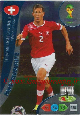 2014 - Panini FIFA World Cup Brazil Adrenalyn XL - N° 349 - Stephan LICHTSTEINER (Suisse) (Fan's favorite)