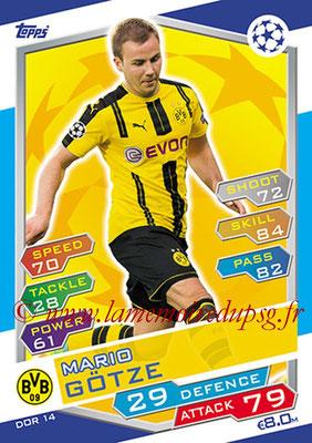 2016-17 - Topps UEFA Champions League Match Attax - N° DOR14 - Mario GOTZE (Borussia Dortmund)