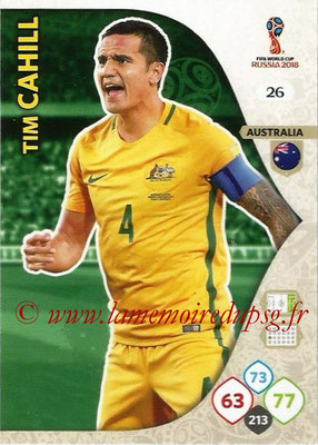 2018 - Panini FIFA World Cup Russia Adrenalyn XL - N° 026 - Tim CAHILL (Australie)