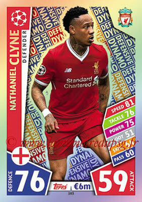 2017-18 - Topps UEFA Champions League Match Attax - N° 183 - Nathaniel CLYNE (Liverpool FC) (Defensive Dynamo)