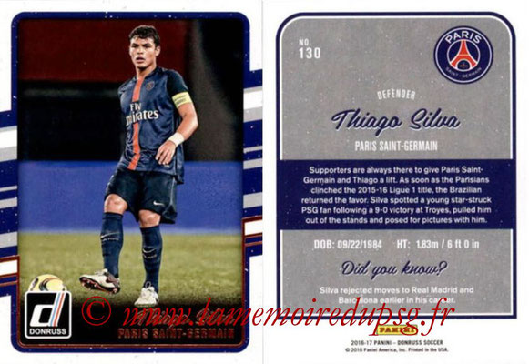 2016 - Panini Donruss Cards - N° 130 - Thiago SILVA (Paris Saint-Germain)