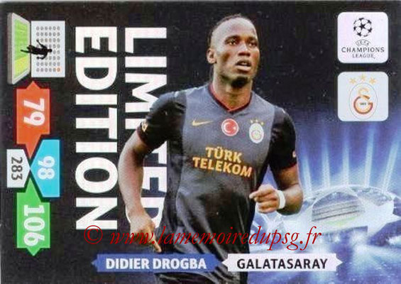 2013-14 - Adrenalyn XL champions League N° LE28 - Didier DROGBA (Galatasaray AS) (Limited Edition)