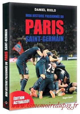 2016-11-03 - Mon histoire passionnée du Paris Saint-Germain (Hugo Sport, 279 pages)