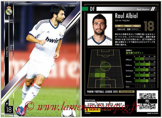 Panini Football League 2013 - PFL02 - N° 043 - Raul Albiol ( Real Madrid )