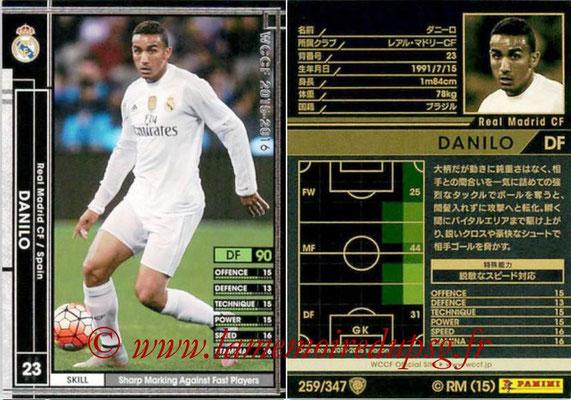 2015-16 - Panini WCCF - N° 259 - DANILO (Real Madrid CF)