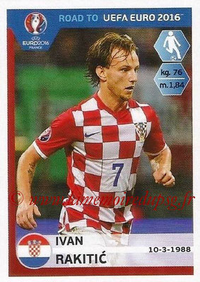 Panini Road to Euro 2016 Stickers - N° 138 - Ivan RAKITIC (Croatie)