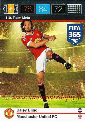 2015-16 - Panini Adrenalyn XL FIFA 365 - N° 110 - Daley BLIND (Manchester United FC) (Team Mate)