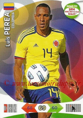 2014 - Panini Road to FIFA World Cup Brazil Adrenalyn XL - N° 031 - Luis PEREA (Colombie)
