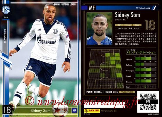 Panini Football League 2015 - PFL14 - N° 077 - Sidney SAM (FC Schalke 04)