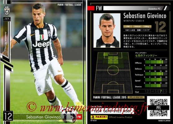 Panini Football League 2015 - PFL10 - N° 009 - Sebastian GIOVINCO (Juventus FC)