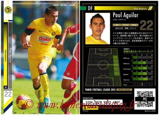 Panini Football League 2013 - PFL01 - N° 170 - Paul Aguilar ( Club America )