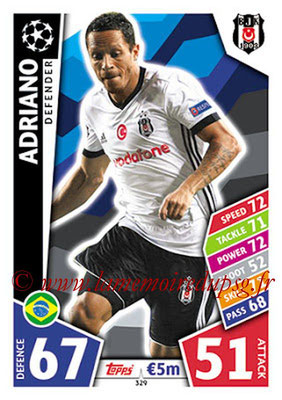 2017-18 - Topps UEFA Champions League Match Attax - N° 329 - ADRIANO (Besiktas JK)