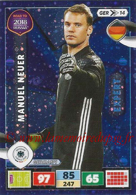 2018 - Panini Road to FIFA World Cup Russia Adrenalyn XL - N° GER14 - Manuel NEUER (Allemagne) (Expert)