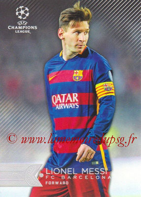 2015-16 - Topps UEFA Champions League Showcase Soccer - N° 001 - Lionel MESSI (FC Barcelone)