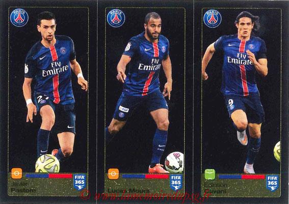 2015-16 - Panini FIFA 365 Stickers - N° 450-451-452 - Javier PASTORE + LUCAS Moura + Edinson CAVANI (Paris Saint-Germain)
