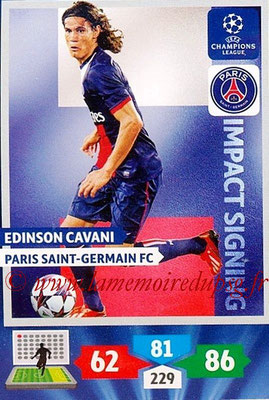 2013-14 - Adrenalyn XL champions League N° 283 - Edinson CAVANI (Paris Saint-Germain) (Impact Signing)