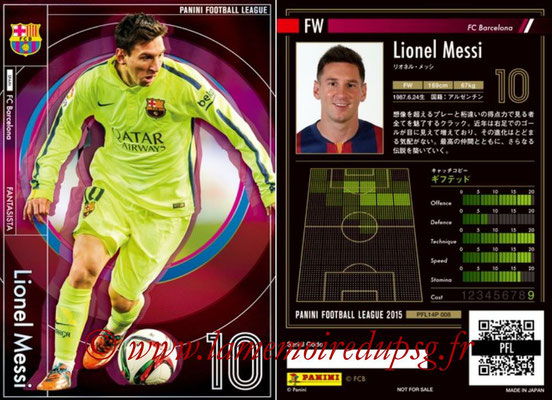 Panini Football League 2015 - PFL14P - N° 008 - Lionel MESSI (FC Barcelone) (Fantasista)