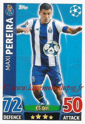 2015-16 - Topps UEFA Champions League Match Attax - N° 025 - Maxi PEREIRA (FC Porto)