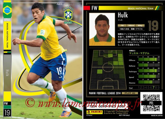 Panini Football League 2014 - PFL07P - N° 002 - HULK (Brésil) (Star)