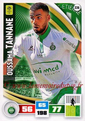 2016-17 - Panini Adrenalyn XL Ligue 1 - N° 336 - Oussama TANNANE (Saint-Etienne)