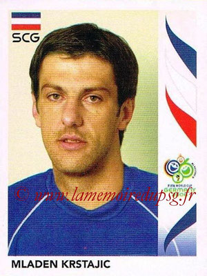 2006 - Panini FIFA World Cup Germany Stickers - N° 212 - Mladen KRSTAJIC (Serbie)
