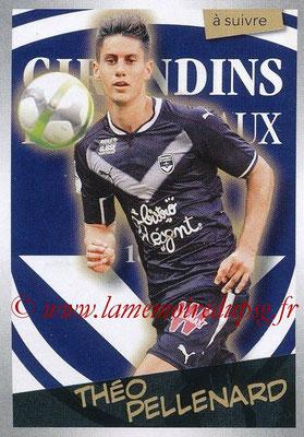2017-18 - Panini Ligue 1 Stickers - N° 076 - Théo PELLENARD (Bordeaux) (A suivre)