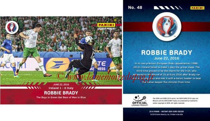 Panini Instant Euro 2016 - N° 048 - Robbie BRADY