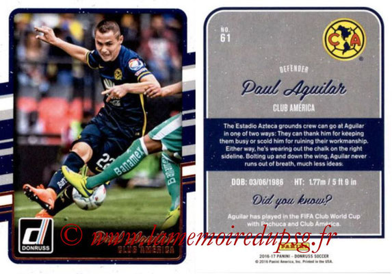 2016 - Panini Donruss Cards - N° 061 - Paul AGUILAR (Club América)