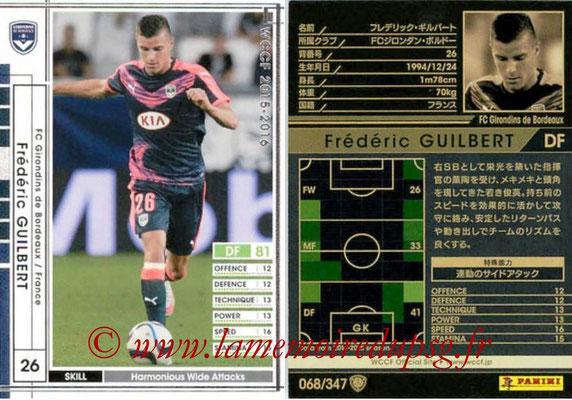 2015-16 - Panini WCCF - N° 068 - Frederick GUILBERT (FC Girondins de Bordeaux)