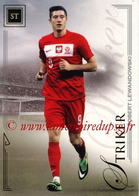 2014 - Futera World Football Unique - N° 078 - Robert LEWANDOWSKI (Striker)