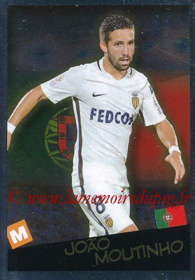 2017-18 - Panini Ligue 1 Stickers - N° 534 - Joao MOUTINHO (Monaco + Portugal) (Planète Ligue 1)