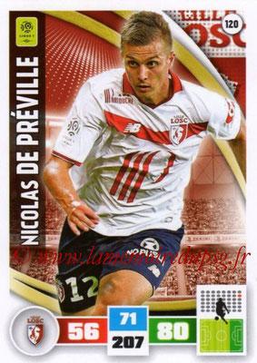 2016-17 - Panini Adrenalyn XL Ligue 1 - N° 120 - Nicolas DE PREVILLE (Lille)